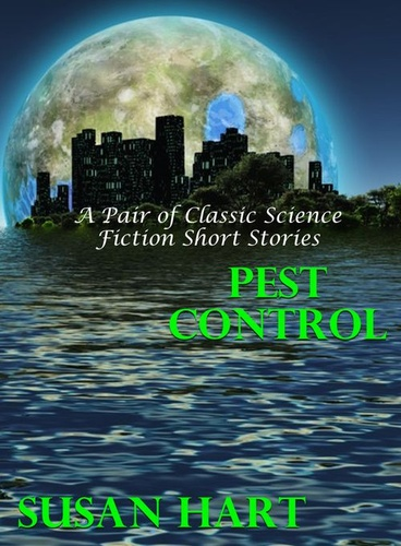pest-control-a-pair-of-classic-science-fiction