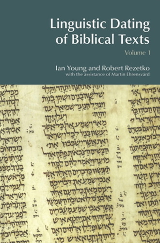 linguistic-dating-of-biblical-texts-vol-1