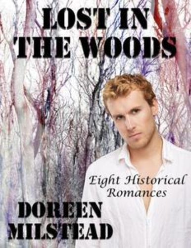 lost-in-the-woods-eight-historical-romances