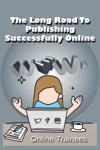 long-road-to-publishing-successfully-online-the