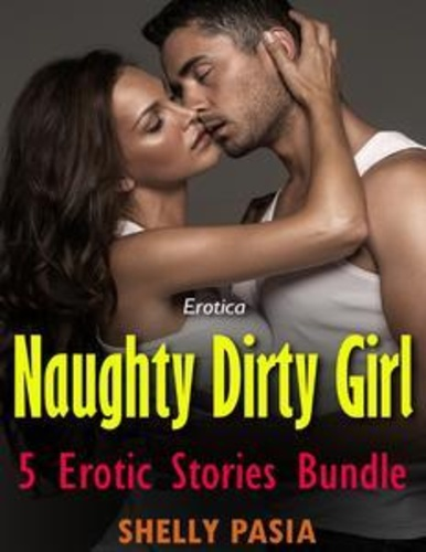 erotica-naughty-dirty-girl-5-erotic-stories