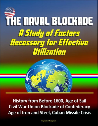 naval-blockade-a-study-of-factors-necessary