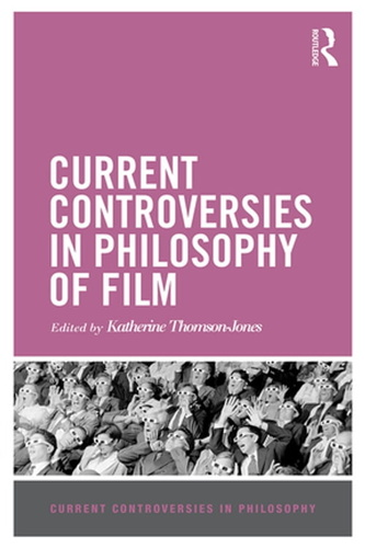 current-controversies-in-philosophy-of-film