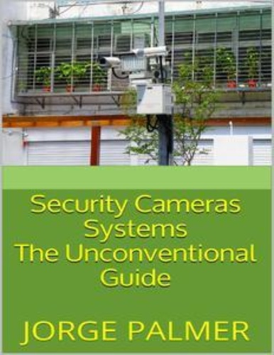 security-cameras-systems-the-unconventional