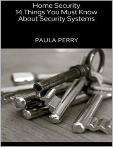 home-security-14-things-you-must-know-about