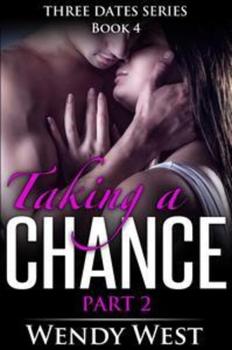 taking-a-chance-part-2-three-dates-book-4