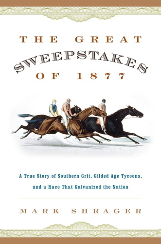 great-sweepstakes-of-1877-the