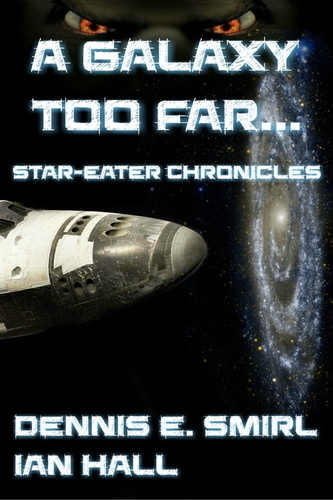 star-eater-chronicles-1-a-galaxy-too-far-the