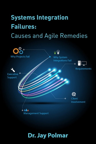 systems-integration-failures-causes-agile
