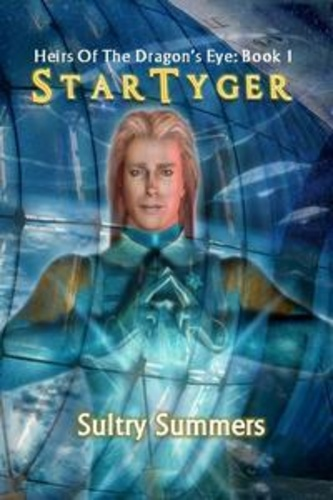 heirs-of-the-dragon-eye-book-1-star-tyger