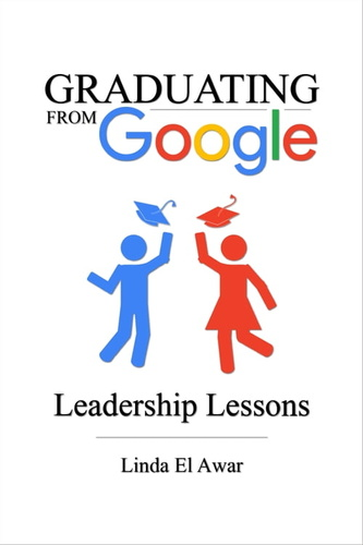 graduating-from-google-leadership-lessons