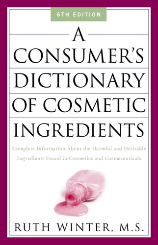 consumer-dictionary-of-cosmetic-ingredients-a