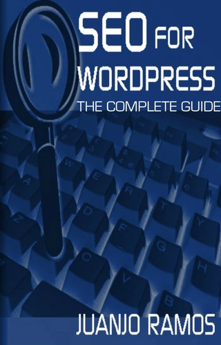 seo-for-wordpress-the-complete-guide