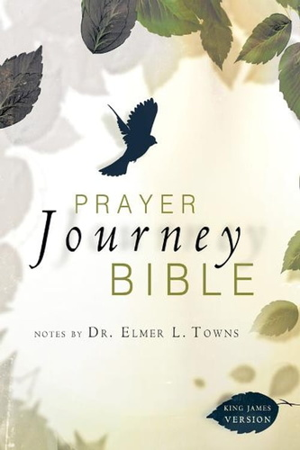 prayer-journey-bible-notes-by-dr-elmer-l-towns