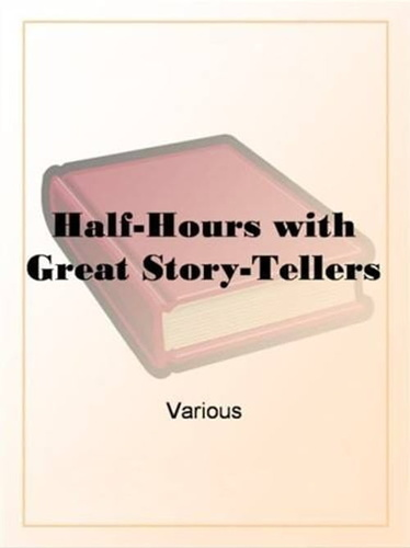 half-hours-with-great-story-tellers