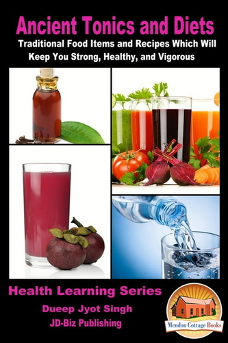 ancient-tonics-diets-traditional-food-items