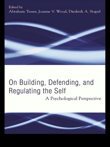 building-defending-regulating-the-self