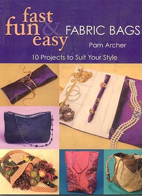 fast-fun-easy-fabric-bags