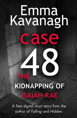 case-48-the-kidnapping-of-isaiah-rae-a-short
