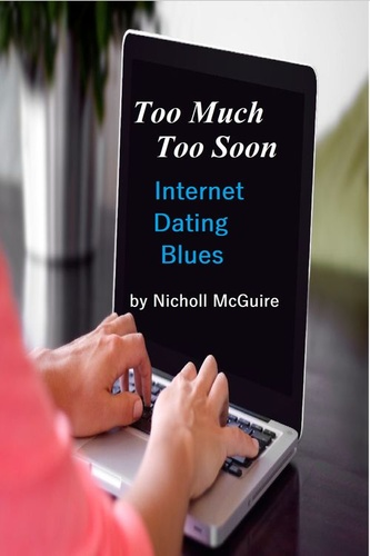 too-much-too-soon-internet-dating-blues