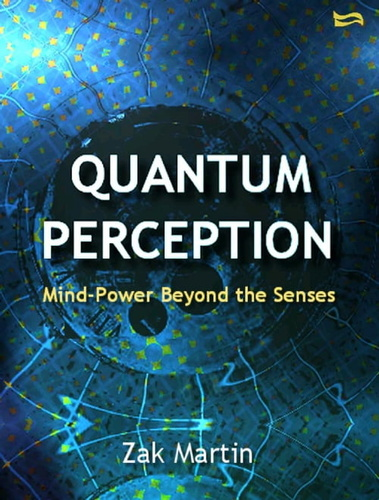 quantum-perception-mind-power-beyond-the-senses
