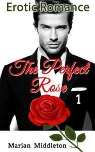erotic-romance-the-perfect-rose-book-one