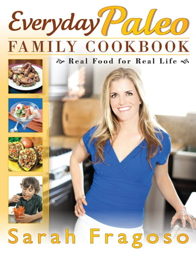 everyday-paleo-family-cookbook-real-food-for