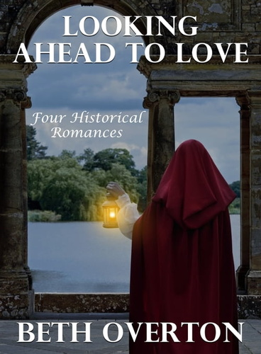 looking-ahead-to-love-four-historical-romances