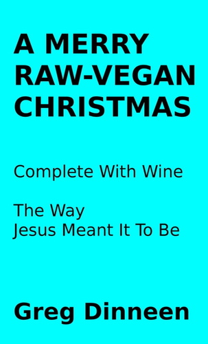 merry-raw-vegan-christmas-complete-with-wine