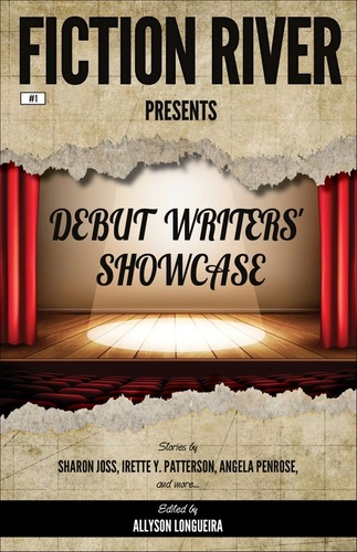 fiction-river-presents-debut-writers-showcase