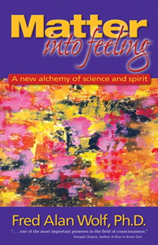 matter-into-feeling-a-new-alchemy-of-science