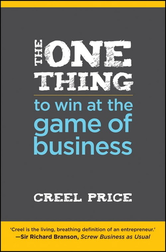 one-thing-to-win-at-the-game-of-business-the