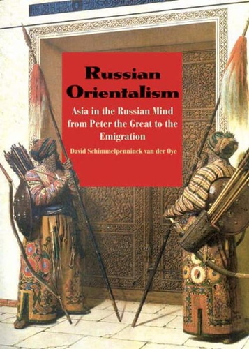 russian-orientalism-asia-in-the-russian-mind