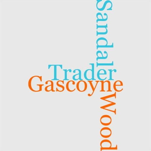 gascoyne-the-sandal-wood-trader