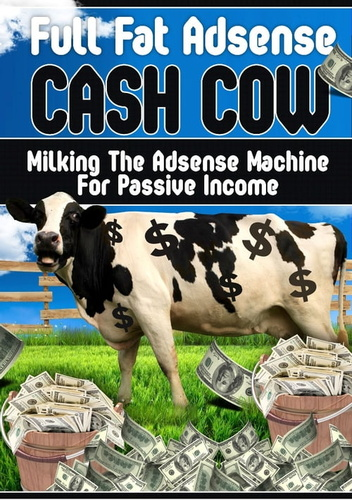 full-fat-adsense-cash-cow