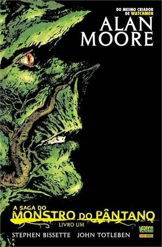 A Saga do Monstro do Pântano Livro 1 - Alan Moore
