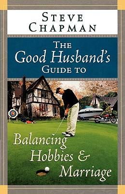 good-husband-guide-to-balancing-hobbies-the