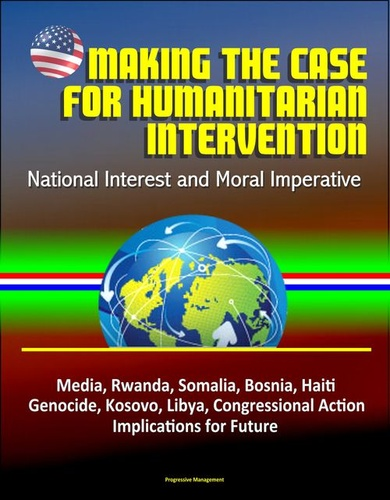 making-the-case-for-humanitarian-intervention