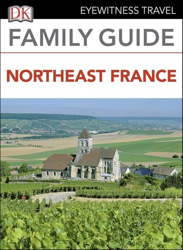eyewitness-travel-family-guide-northeast-france