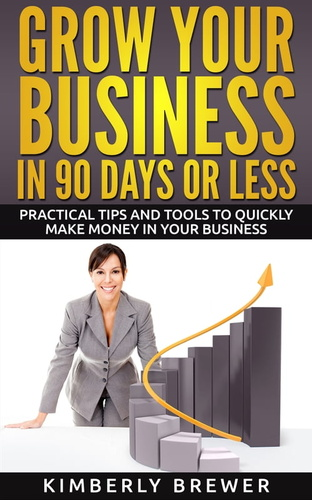 grow-your-business-in-90-days-or-less