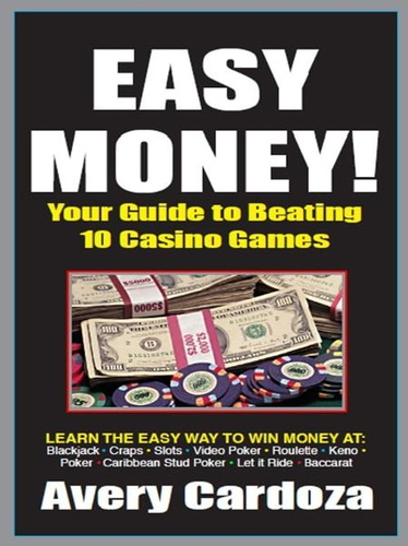easy-money-your-guide-to-beating-the-casino-games