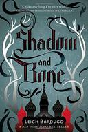 SHADOW AND BONE - GRISHA TRILOGY, N.1