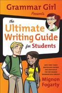 Livro - GRAMMAR GIRL PRESENTS THE ULTIMATE WRITING GUIDE FOR STUDENTS
