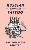 Livro - RUSSIAN CRIMINAL TATTOO ENCYCLOPAEDIA, V.1