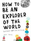 Livro - HOW TO BE AN EXPLORER OF THE WORLD