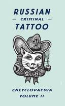 Livro - RUSSIAN CRIMINAL TATTOO ENCYCLOPAEDIA, V.2