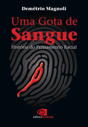 Livro - GOTA DE SANGUE - HISTORIA DO PENSAMENTO RACIAL