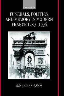 funerals-politics-memory-in-modern-france-17