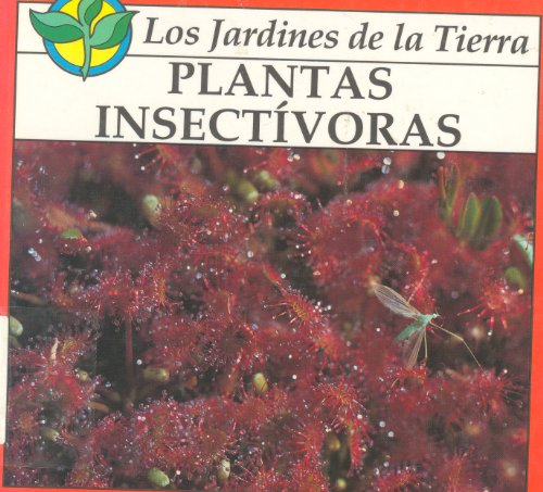 plantas insectivoras/insect-eating plants/spanish