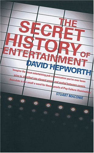 secret-history-of-entertainment-the